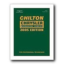 Show details of Chilton 2005 Chrysler Mechanical Service Manual.