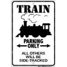 Show details of Train Parking Only All Others Will Be Side Tracked.