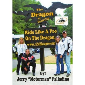 "Show details of Ride Like a Pro on the Dragon - DVD - Jerry ""Motorman"" Palladino."
