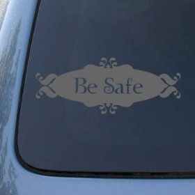 Show details of BE SAFE - Twilight - Vinyl Car Decal Sticker #1572 | Vinyl Color: Silver.