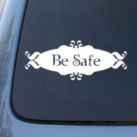 Show details of BE SAFE - Twilight - Vinyl Car Decal Sticker #1572 | Vinyl Color: White.