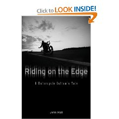 Show details of Riding on the Edge: A Motorcycle Outlaw's Tale (Hardcover).