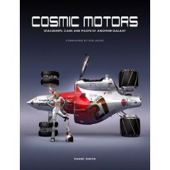 Show details of Cosmic Motors: Spaceships, Cars and Pilots of Another Galaxy (German Edition) (Paperback).