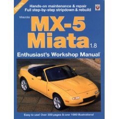 Show details of Mazda MX-5 Miata 1.8: Enthuasiast Workshop Manual (Paperback).