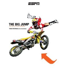 Show details of The Big Jump: The Tao of Travis Pastrana (Hardcover).