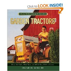 Show details of Garden Tractors: Deere, Cub Cadet, Wheel Horse, and All the Rest, 1930s to Current (Tractor Legacy Series) (Hardcover).