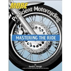 Show details of More Proficient Motorcycling: Mastering the Ride (Paperback).