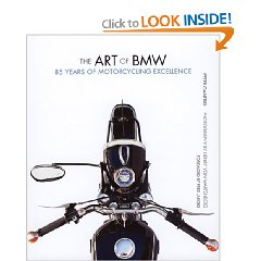 Show details of The Art of BMW: 85 Years of Motorcycling Excellence (Hardcover).
