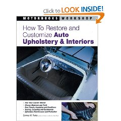 Show details of How to Restore and Customize Auto Upholstery and Interiors (Motorbooks Workshop) (Paperback).