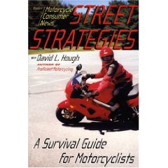 Show details of Street Strategies: A Survival Guide for Motorcyclists (Paperback).