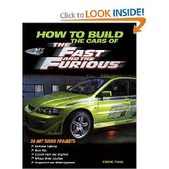 Show details of How To Build the Cars of The Fast and the Furious (Motorbooks Workshop) (Paperback).