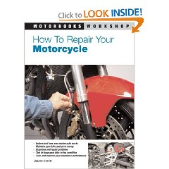 Show details of How to Repair Your Motorcycle (Motorbooks Workshop) (Paperback).