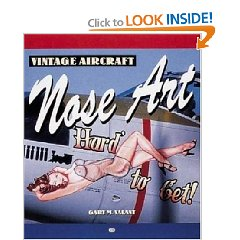 Show details of Vintage Aircraft Nose Art (Motorbooks Classic) (Paperback).