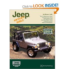 Show details of Jeep Owner's Bible: A Hands-On Guide to Getting the Most from Your Jeep (Owners Bible) (Paperback).