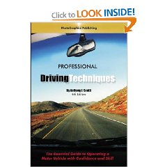 Show details of Professional Driving Techniques: The Essential Guide to Operating a Motor Vehicle with Confidence and Skill (Paperback).