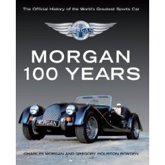 Show details of Morgan: 100 Years: The Official History of the World's Greatest Sports Car (Hardcover).