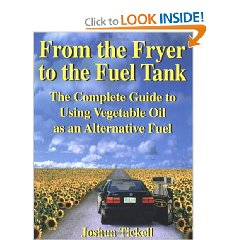 Show details of From the Fryer to the Fuel Tank: The Complete Guide to Using Vegetable Oil as an Alternative Fuel (Paperback).