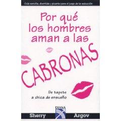 Show details of Por que los hombres aman a las CABRONAS (Spanish Edition) (Paperback).