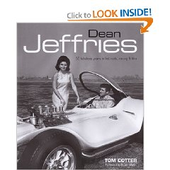 Show details of Dean Jeffries: 50 Fabulous Years in Hot Rods, Racing & Film (Hardcover).