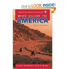 Show details of AMA Ride Guide to America: Favorite Motorcycle Tours in the USA (American Motorcyclist Association Ride Guide) (Paperback).