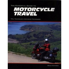 Show details of The Essential Guide to Motorcycle Travel: Tips, Technology, Advanced Techniques (Paperback).