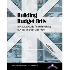 Show details of Building Budget Brits: A Practical Guide for Refurbishing BSA and Triumph Unit Twins (Tech Series) (Paperback).