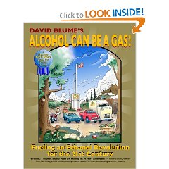 Show details of Alcohol Can Be a Gas!: Fueling an Ethanol Revolution for the 21st Century (Paperback).