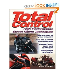 Show details of Total Control: High Performance Street Riding Techniques (Paperback).