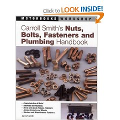 Show details of Carroll Smith's Nuts, Bolts, Fasteners and Plumbing Handbook (Motorbooks Workshop) (Paperback).