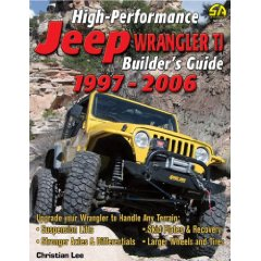 Show details of High-Performance Jeep Wrangler TJ Builder's Guide 1997-2006 (Cartech) (Paperback).