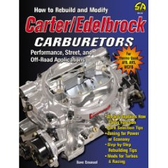 Show details of How to Rebuild and Modify Carter/Edelbrock Carburetors: Performance, Street, and Off-Road Applications (Paperback).