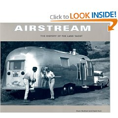 Show details of Airstream: The History of the Land Yacht (Paperback).