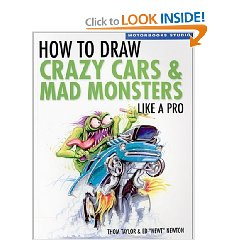 Show details of How To Draw Crazy Cars & Mad Monsters Like a Pro (Motorbooks Studio) (Paperback).