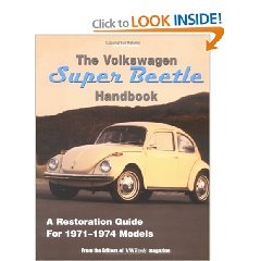 Show details of The Volkswagen Super Beetle Handbook HP1483: A Restoration Guide For 1971-1974 Models (Paperback).