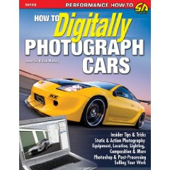 Show details of How to Digitally Photograph Cars (Paperback).