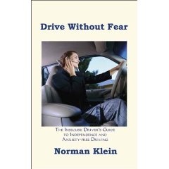 Show details of Drive Without Fear: The Insecure Driver's Guide to Independence (Paperback).