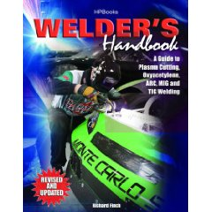Show details of Welder's Handbook, RevisedHP1513: A Guide to Plasma Cutting, Oxyacetylene, ARC, MIG and TIG Welding (Paperback).