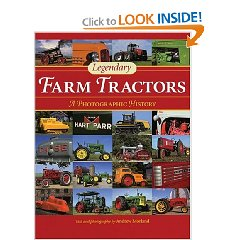 Show details of Legendary Farm Tractors: A Photographic History (Hardcover).