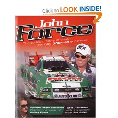 Show details of John Force: The Straight Story of Drag Racing's 300-mph Superstar (Paperback).