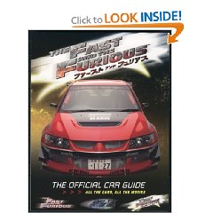 Show details of The Fast and The Furious: The Official Car Guide: All the Cars, All the Movies (Paperback).