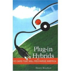 Show details of Plug-in Hybrids: The Cars that will Recharge America (Paperback).