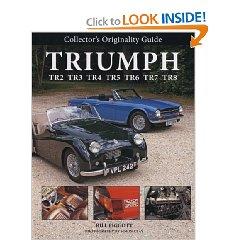 Show details of Collector's Originality Guide Triumph TR2 TR3 TR4 TR5 TR6 TR7 TR8 (Hardcover).