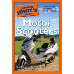 Show details of The Complete Idiot's Guide to Motor Scooters (Paperback).