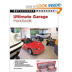 Show details of Ultimate Garage Handbook (Motorbooks Workshop) [ILLUSTRATED]  (Paperback).