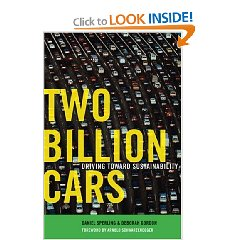 Show details of Two Billion Cars: Driving Toward Sustainability (Hardcover).