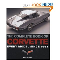 Show details of The Complete Book of Corvette: Every Model Since 1953 (Hardcover).