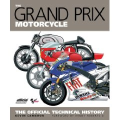 Show details of The Grand Prix Motorcycle: The Official Technical History (Hardcover).