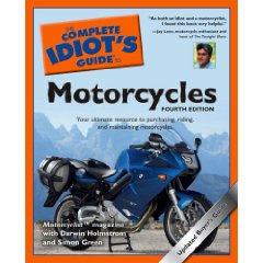 Show details of The Complete Idiot's Guide to Motorcycles, 4th Edition (Paperback).