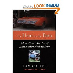 Show details of The Hemi in the Barn: More Great Stories of Automotive Archaeology (Hardcover).
