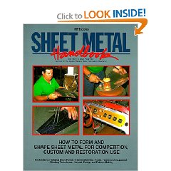 Show details of Sheet Metal Handbook: How to Form and Shape Sheet Metal for Competition, Custom and Restoration Use (Paperback).